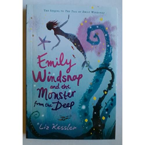 Emily Windsnap And The Monster From The Deep Emily Windsnap By Liz