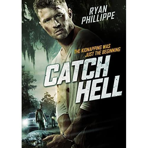 Image 0 of Catch Hell On DVD With Ryan Phillippe