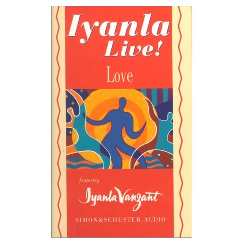 Image 0 of Iyanla Live! Volume 3: Love By Iyanla Vanzant And Iyanla Vanzant Reader On Audio