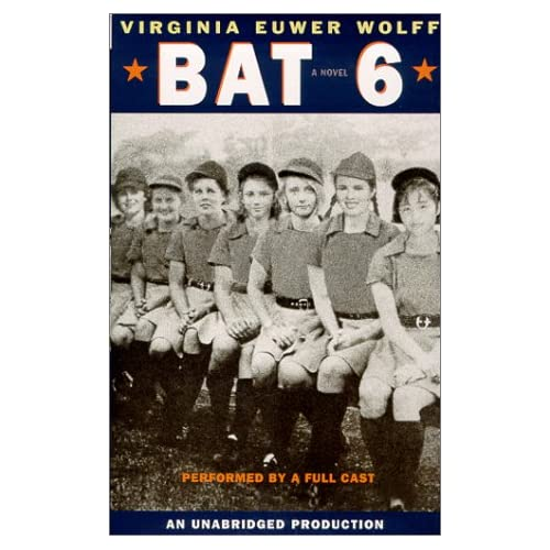 Image 0 of Bat 6 By Virginia Euwer Full Cast Reader Wolff On Audio Cassette