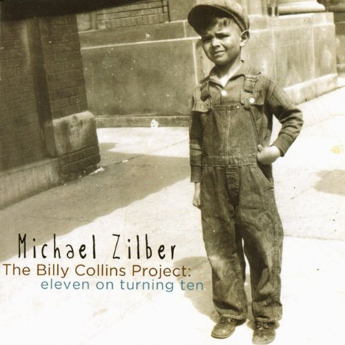 Image 0 of Billy Collins Project: Eleven On Turning Ten By Michael Zilber On Audio CD 11 10