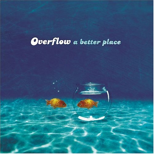 Image 0 of A Better Place By Overflow On Audio CD Album 2004