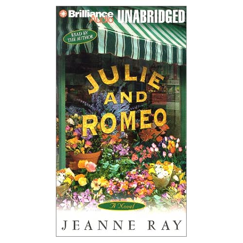 Image 0 of Julie And Romeo By Ray Jeanne Ray Jeanne Reader On Audio Cassette