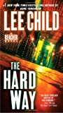 The Hard Way, by Lee Child
