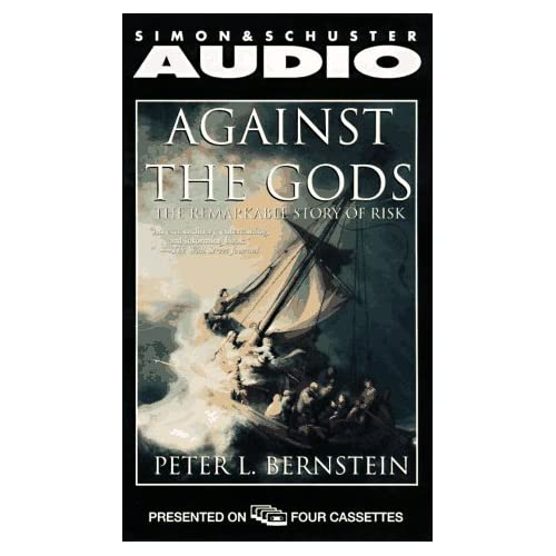 Image 0 of Against The Gods: The Remarkable Story Of Risk By Peter L Bernstein Jesse Boggs