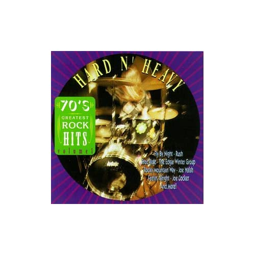 Image 0 of 70'S Greatest Rock Hits Vol 1: Hard N' Heavy On Audio CD Album 1991