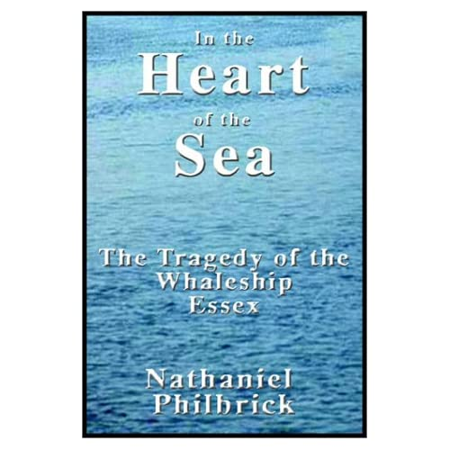 Image 0 of In The Heart Of The Sea: The Tragedy Of The Whaleship Essex By Nathaniel Philbri
