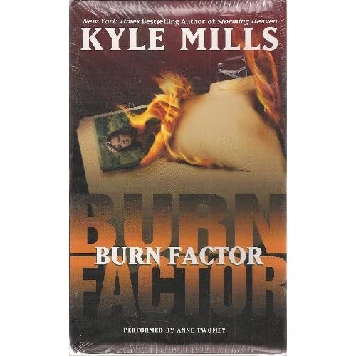 Image 0 of Burn Factor Audiocassette 6 Hours 4 Cassettes By Kyle Mills On Audio Cassette