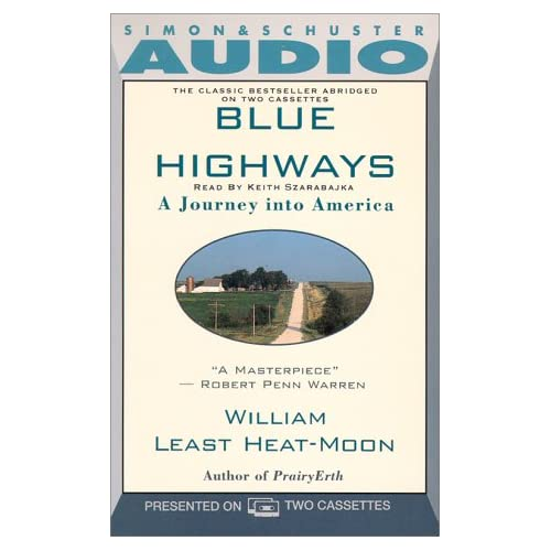 Blue Highways By Keith Reader William Heat-Moon Szarabajka On Audio