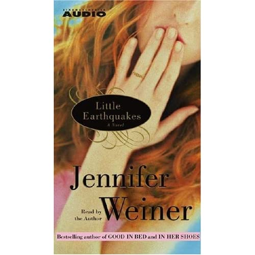 Image 0 of Little Earthquakes: A Novel By Weiner Jennifer Weiner Jennifer Reader On Audio C