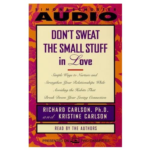 Image 0 of Don't Sweat The Small Stuff In Love By Carlson Kris Carlson Richard Published