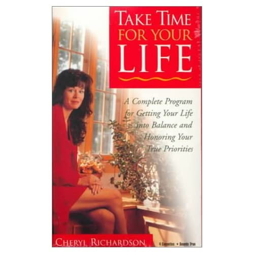 Image 0 of Take Time For Your Life: A Complete Program For Getting Your Life Into Balance A