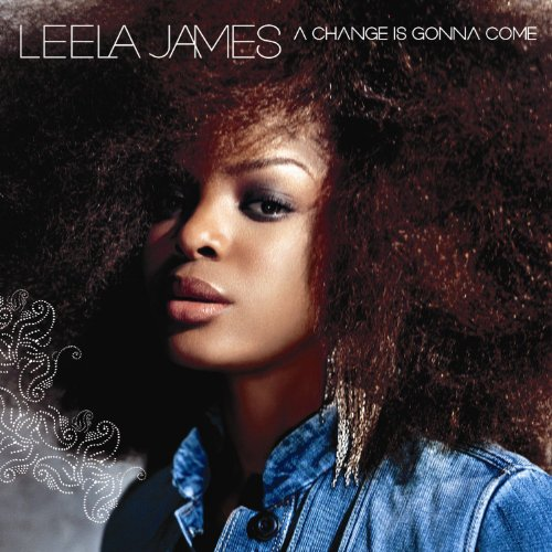 Image 0 of A Change Is Gonna Come By Leela James On Audio CD Album 2005