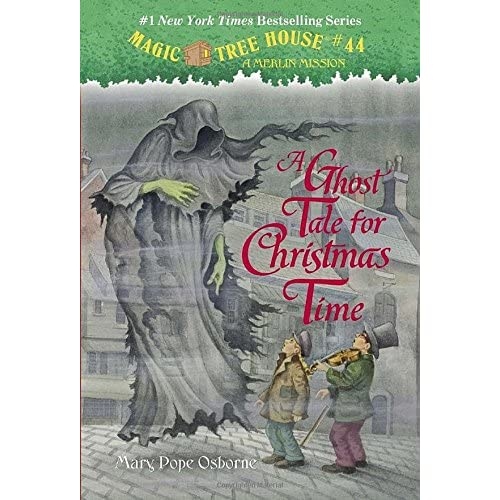 A Ghost Tale For Christmas Time Magic Tree House Merlin Mission By