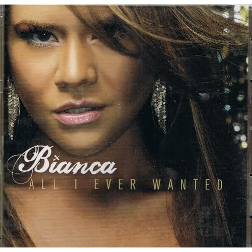 Image 0 of All I Ever Wanted By Bianca On Audio CD Album