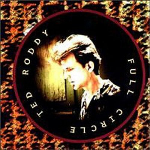 Image 0 of Full Circle By Ted Roddy On Audio CD Album 1995