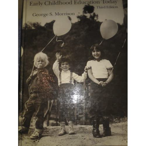 Early Childhood Education Today By Morrison George S Book Hardcover By