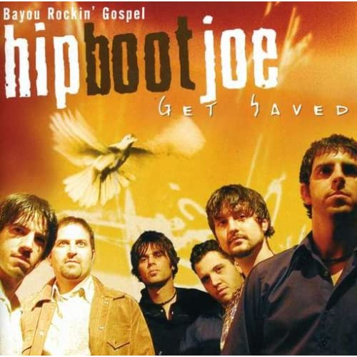 Image 0 of Get Saved By Hip Boot Joe On Audio CD Album 2004