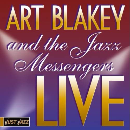 Image 0 of Art Blakey And The Jazz Messangers: Live By Art Blakey And Jazz Messangers On Au