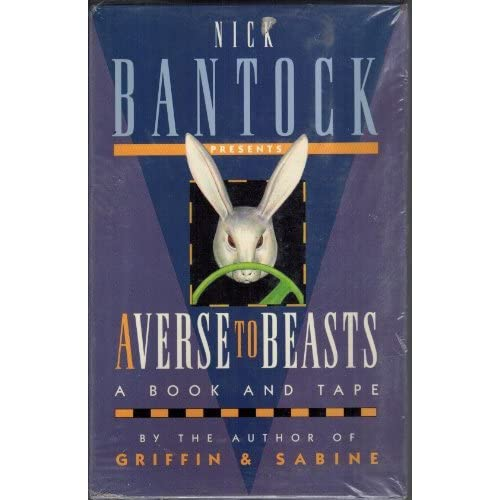 Averse To Beasts Book And Cassette By Nick Bantock On Audio Cassette