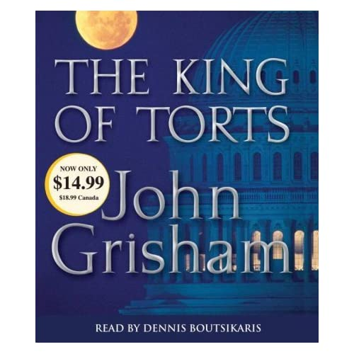 The King Of Torts The King Of Torts By John Grisham On Audiobook CD