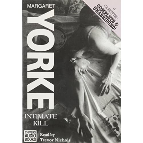 Image 0 of Intimate Kill By Margaret Yorke On Audio Cassette