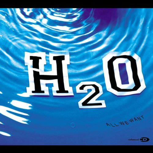 Image 0 of All We Want By H2O On Audio CD Album 2002