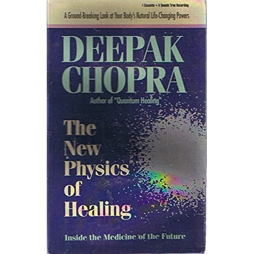 Image 0 of Deepak Chopra: The New Physics Of Healing: Inside The Medicine Of The Future A G