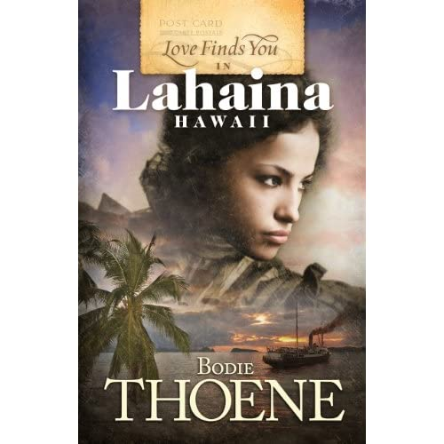 Love Finds You Quote: Love Finds You In Lahaina Hawaii By Thoene Bodie Book