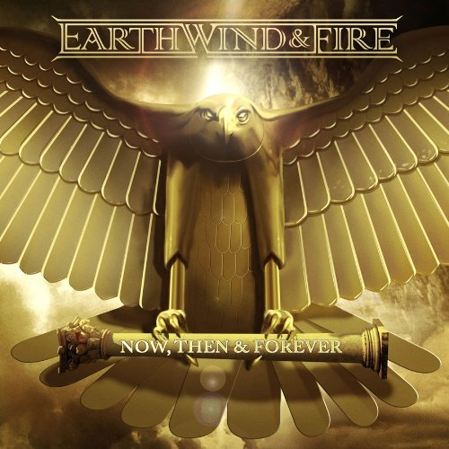 Image 0 of Now Then And Forever By Earth Wind And Fire On Audio CD Album Import 2013 R&b An