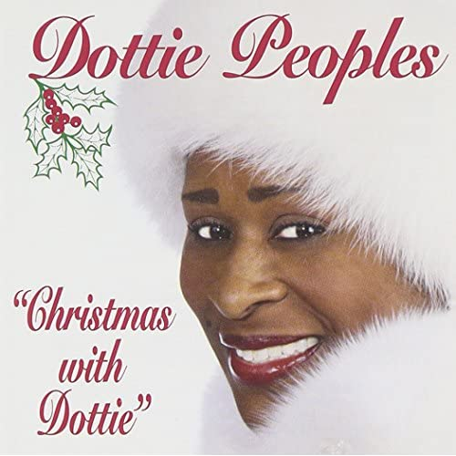 Christmas With Dottie By Dottie Peoples On Audio CD Album 1995