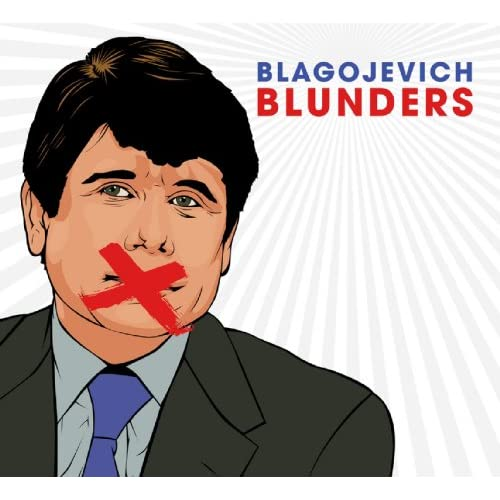 Image 0 of Blagojevich Blunders By Rod Blagojevich On Audio CD Album 2009