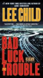Bad Luck and Trouble, by Lee Child