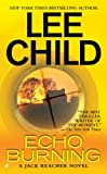 Echo Burning, by Lee Child