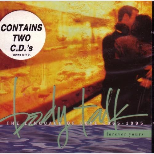 Image 0 of Body Talk: Forever Yours The Language Of Love 1965-1995 By Various Artists On Au