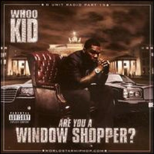Image 0 of Are You A Window Shopper: G-Unit Radio Pt 15 By 50 Cent/DJ Whoo Kid On Audio CD