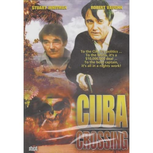 Image 0 of Cuba Crossing On DVD With Stuart Whitman