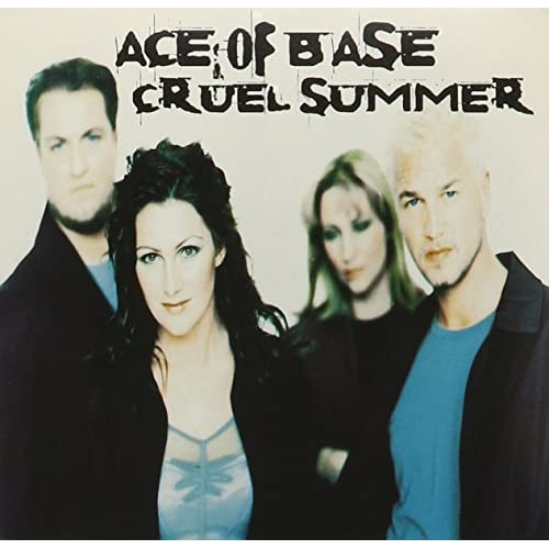 Image 0 of Cruel Summer By Ace Of Base On Audio CD Album 1998