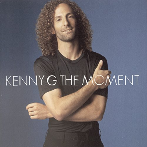 The Moment By Kenny G On Audio CD Album Jazz 1996