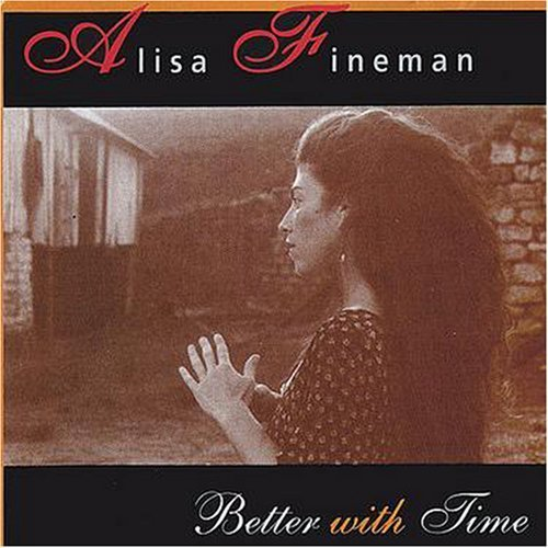 Image 0 of Better With Time By Fineman Alisa 2000-05-31 Album by Alisa Fineman On Audio CD
