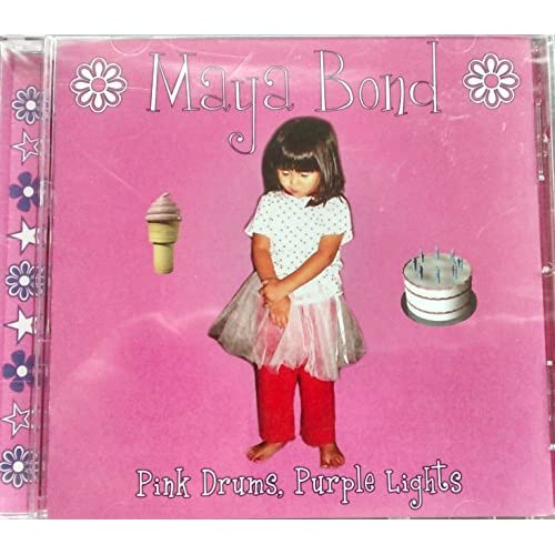 Image 0 of Pink Drums Purple Lights By Maya Bond On Audio CD Album