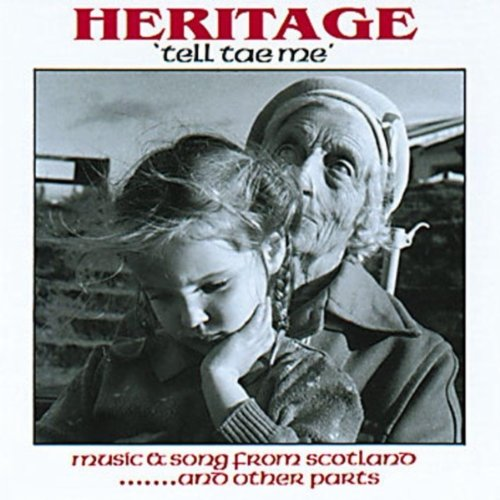 Image 0 of Tell Tae Me Music & Song From Scotland And Other Parts By Heritage On