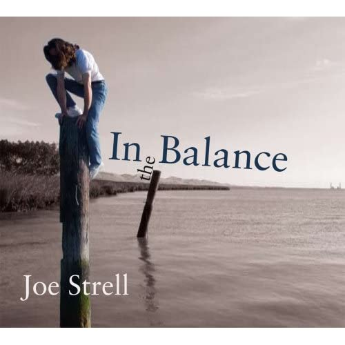 Image 0 of In The Balance By Joe Strell Album 2007 On Audio CD