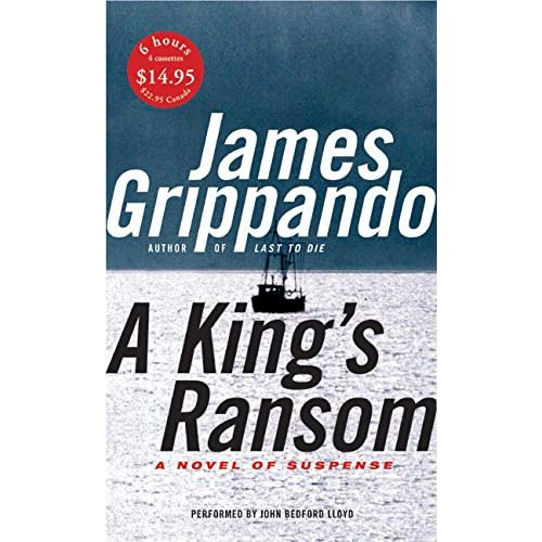 A King's Ransom Low Price By Grippando James Lloyd John Bedford Reader On Audio
