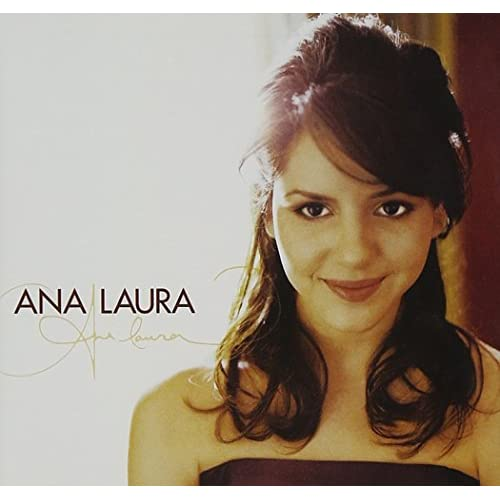 Image 0 of Ana Laura By Laura Ana On Audio CD Album 2006
