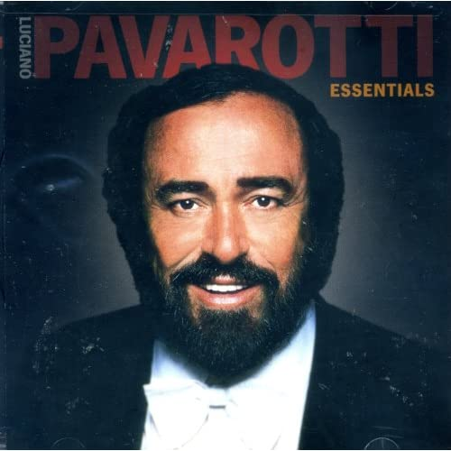 Luciano Pavarotti Essentials By Luciano Parvarotti Various Composer N