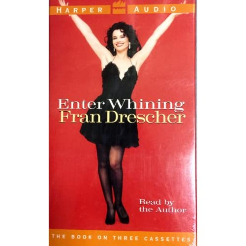 Enter Whining By Fran Drescher On Audio Cassette
