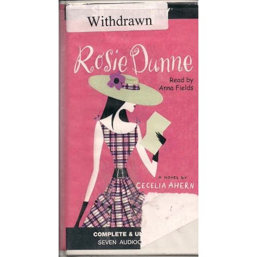 Image 0 of Rosie Dunne By Cecelia Ahern And Anna Fields Narrator On Audio Cassette