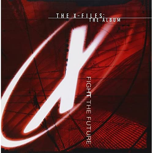Image 0 of The X-Files: The Album Fight The Future On Audio CD 1998