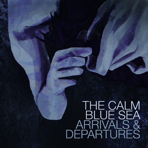 Arrivals & Departures Lp On Vinyl Record By The Calm Blue Sea